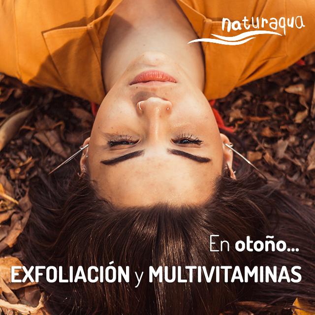En Otoño...Exfoliación y Multivitaminas
