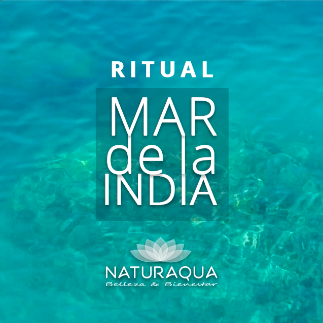 Ritual de Bienestar - Mar de la India - Naturaqua - Madrid